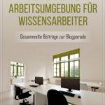 Kostenloses eBook: Wissensarbeit. Die perfekte Arbeitsumgebung für Wissensarbeiter.
