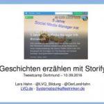 Storify, ein geiles Tool. Geschichten zum Hashtag erzählen. #twtcmp16